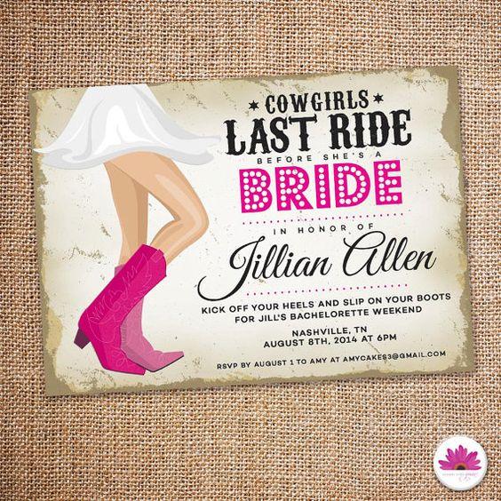 Country Bachelorette Party Invitation. Last ride before she's a bride!