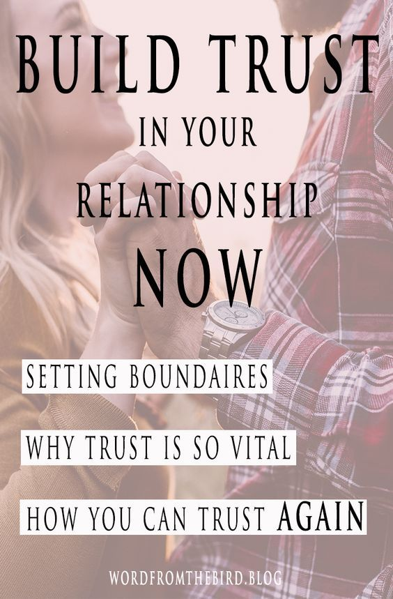 How To Build Trust In A Marriage Don T Skip The Most Important Step Word From The Bird Trust In Relationships Learn To Trust Again Learning To Trust