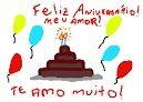 Feliz Aniversário meu Amor.. Te Amo Muito!