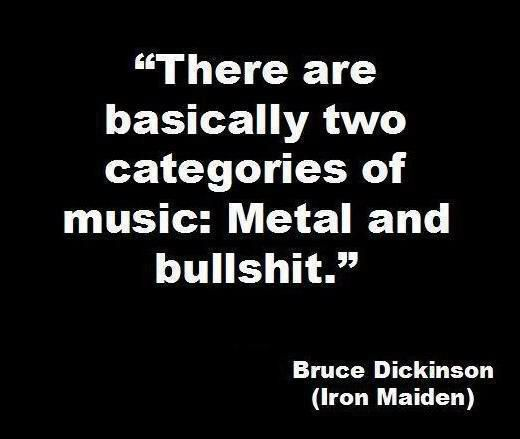 bruce dickinson iron maiden quote - metal and bullshit