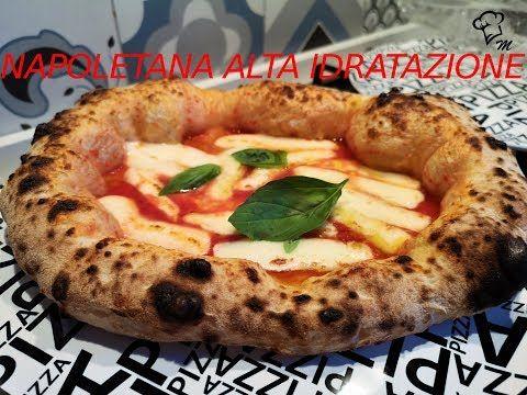 Impasto Pizza Napoletana Alta Idratazione 48h Di Lievitazione Youtube Ricette Impasto Per Pizza Ricette Di Cucina