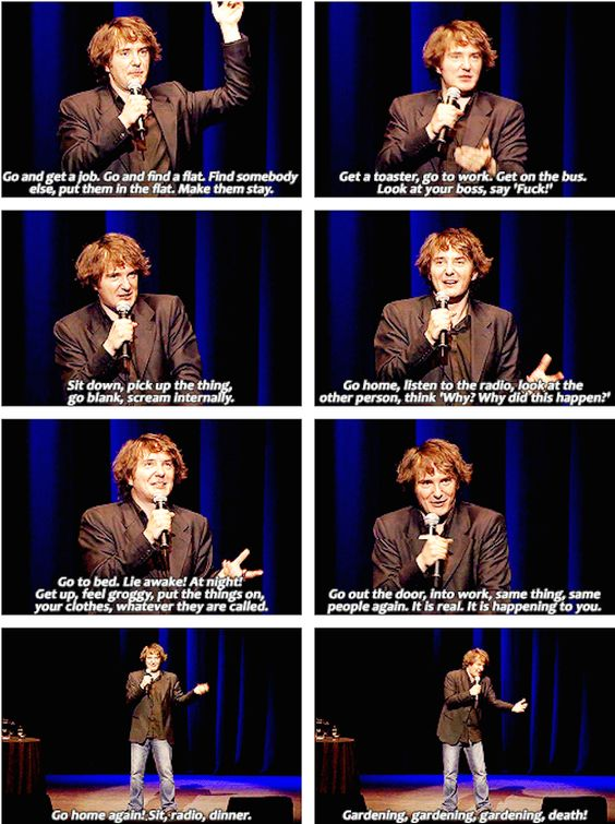 On life as a whole: | 23 Times Dylan Moran Perfectly Summed Up Life