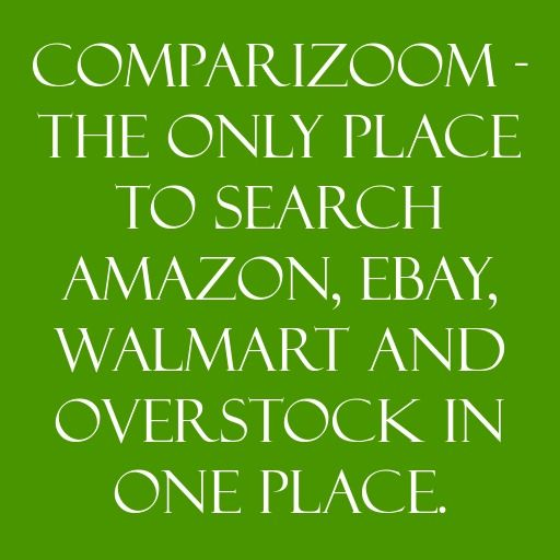 Reason to use Comparizoom reason number 48 on Thursday, May 01, 2014 --- COMPARIZOOM - THE ONLY PLACE TO SEARCH AMAZON, EBAY, WALMART AND OVERSTOCK IN ONE PLACE