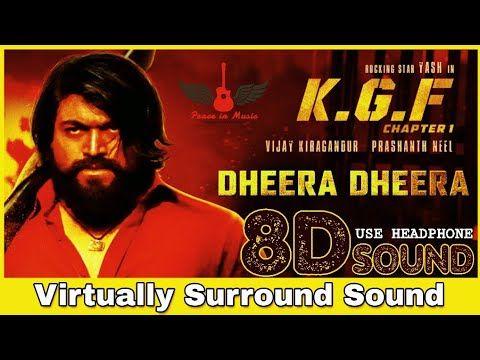 Dheera Dheera 8d Audio Song Kgf Telugu 8d Songs Youtube In 2020 Audio Songs Songs Dj Songs List