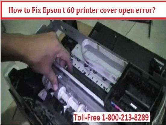 How To Fix Epson T 60 Printer Cover Open Error Printer Cover