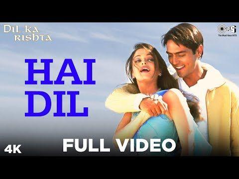 Hai Dil Full Video Dil Ka Rishta Arjun Rampal Aishwarya Rai Alka Yagnik Kumar Sanu Youtube Songs Mp3 Song Aishwarya Movie