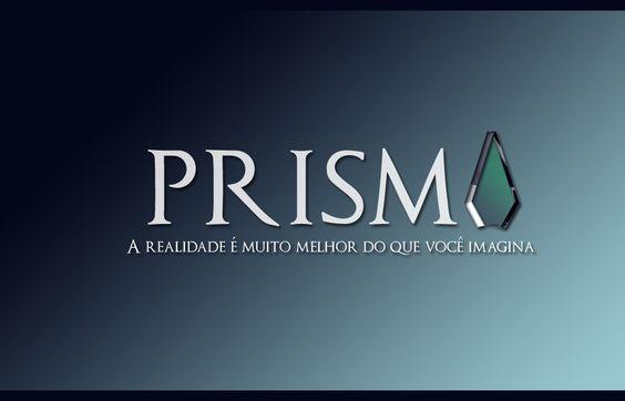 Prisma: A realidade é muito melhor do que você imagina.
