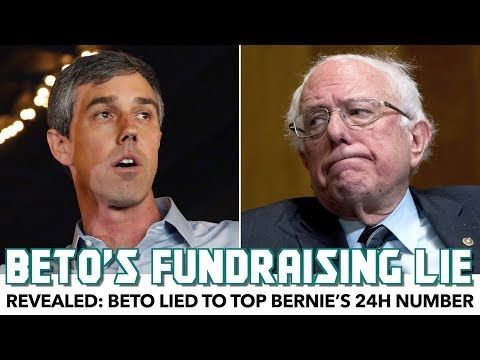 Revealed Beto Lied To Top Bernie S 24h Fundraising Number Youtube Reveal Fundraising Lie