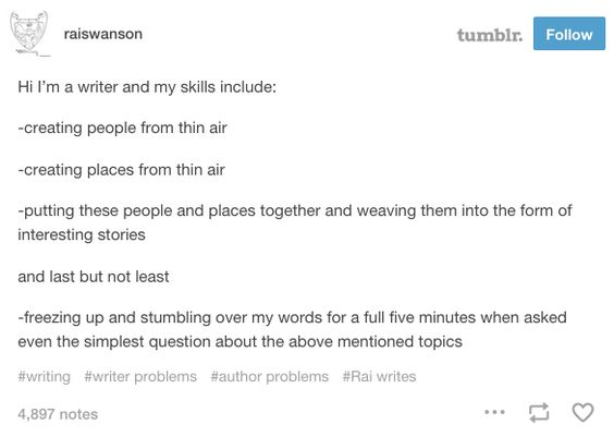 And when your skills are also your downfall. | 22 Times Tumblr Understood The Struggles Of Being A Writer