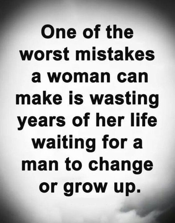 One Of The Worst Mistakes A Woman Can Make Wisdom Quotes Love Quotes For Her Inspirational Quotes About Love