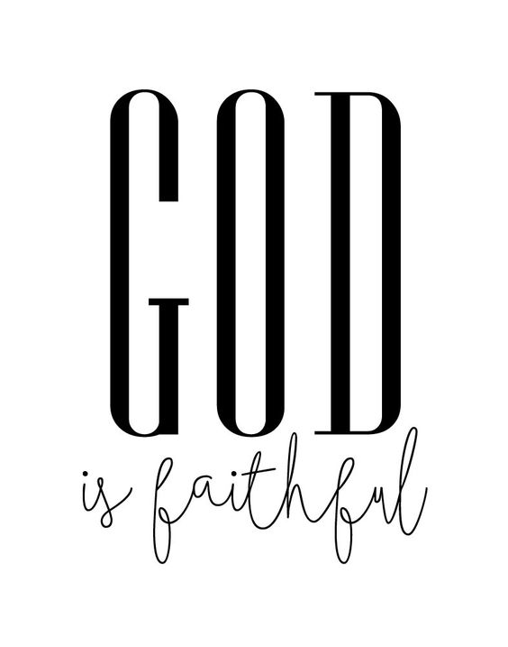 God is faithful We can never be 100% certain about the path that lies ahead in our jobs, relationships or even our health. However, we can be sure about one thing... God is faithful. Nothing we do will change His love for us. When we call on Him for help He will see us through. We can have hope because God is forever faithful. -Typography Theme -Different size options available -Frame not included -Instant download high resolution option: