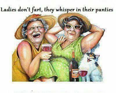 Ladies don't fart . . . .