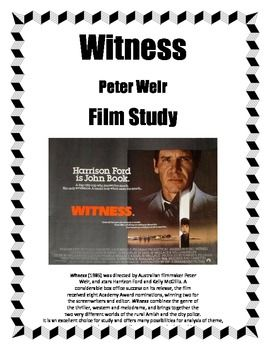 peter weir witness film techniques Witness: amish and happy valley scene - witness essay example how does peter weir portrayal of the relationship between book and his world move us to a deeper understanding of powerwitness: amish and happy valley scene.