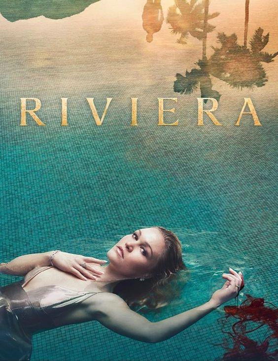 Riviera (TV Mini-Series 2017– ) - IMDb