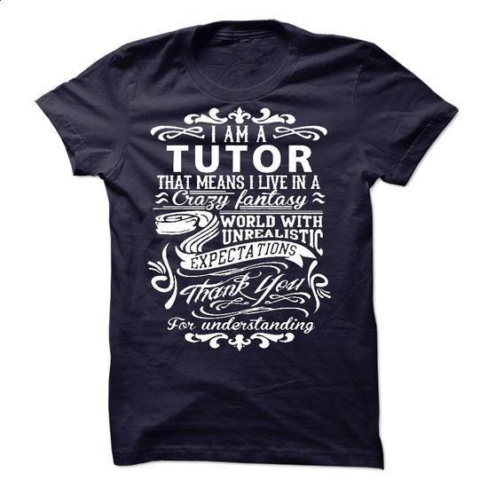 I am a Tutor - #pullover hoodie #hoodie diy. ORDER NOW => https://www.sunfrog.com/LifeStyle/I-am-a-Tutor-19175675-Guys.html?68278
