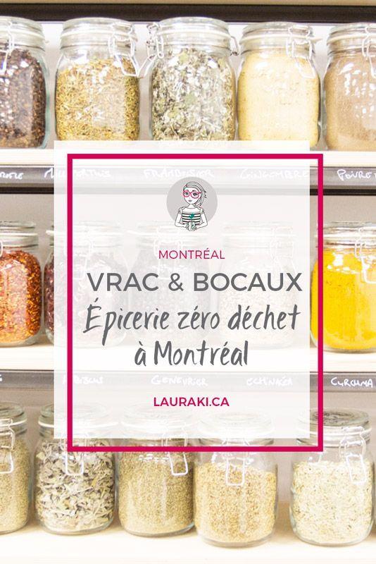 Vrac Bocaux Epicerie Zero Dechet Et Bio A Montreal Lauraki Maman Zero Dechet Vrac Et Bocaux Zero Dechet Bocaux
