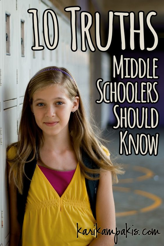 10 Truths Middle Schoolers Should Know - Just read through these with my daughter.