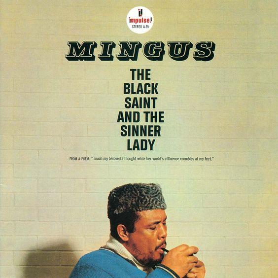 The Black Saint and the Sinner Lady - Charles Mingus // 1963 // Impulse! // Ethnic Folk-Dance