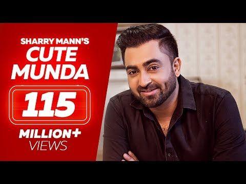 Cute Munda Sharry Mann Full Video Song Parmish Verma Punjabi Songs 2017 Lokdhun Punjabi Youtube Songs Mp3 Song Contemporary Dance Videos