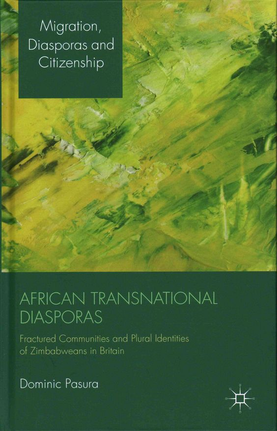 African Transnational Diasporas: Fractured Communities and Plural Identities of Zimbabweans in Britain