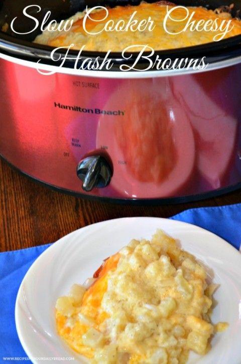 Slow Cooker Cheesy Hash Browns  http://recipesforourdailybread.com/2013/10/02/crock-pot-cheesy-hash-brown/