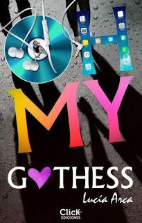 Nadando entre un mar de libros: Reseña: Oh My Gothess
