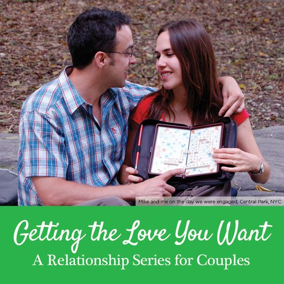 Getting The Love You Want, a Relationship Series for Couples by Mama Natural