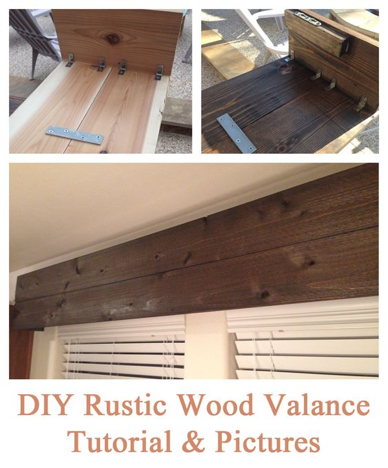 Easy DIY Tutorial For Creating A Rustic Wood Valance (the End Result Is Light And Was Simple To
