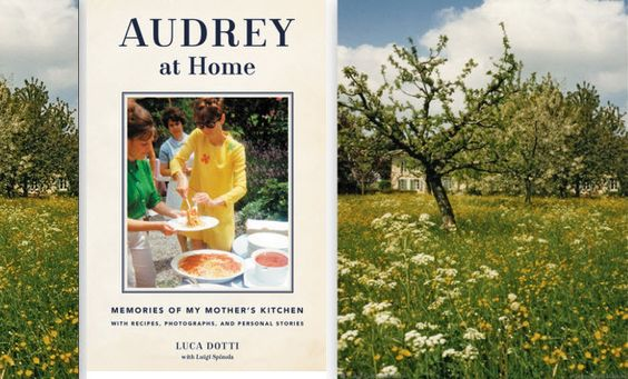 Audrey at Home: Memories of My Mother's Kitchen.  Must read book!:
