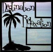 EZLaserDesigns : Destination Relaxation