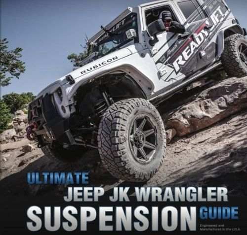 Ultimate Jeep Jk Wrangler Suspension Guide Jeep Jk Jeep Trucks