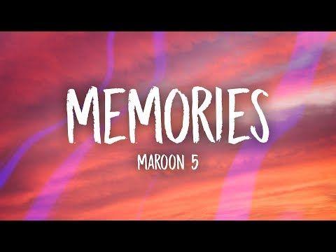 Maroon 5 Memories Lyrics Youtube Maroon 5 Lyrics Maroon 5 Lyrics