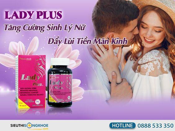 Lady Plus {520.000đ}- Viên Uống Tăng Cường Sinh Lý Nữ