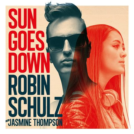 Robin Schulz – Sun goes down ft. Jasmine Thompson