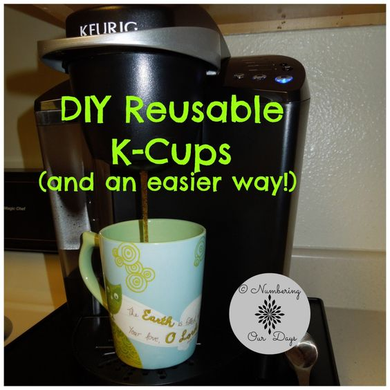 DIY Reusable K-Cups (and an easier way!) - Numbering Our Days