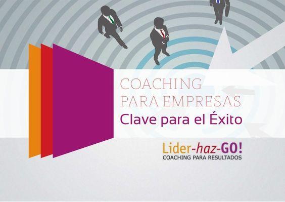 Coaching para Empresas: La Clave para el Éxito.