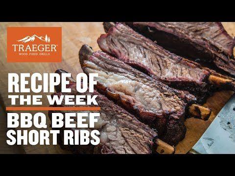Bbq Beef Short Ribs Recipe Traeger Grills Youtube Beef Short Rib Recipes Bbq Beef Short Ribs Beef Short Ribs