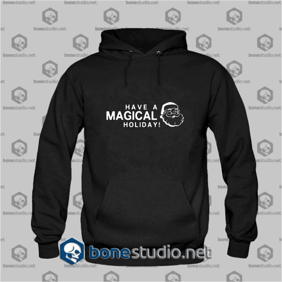 Have Magical Holiday Hoodies – Adult Unisex Size S-3XL