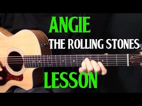 How To Play Angie On Guitar By The Rolling Stones Acoustic Guitar Lesson Tutorial You Acoustic Guitar Lessons Guitar Lessons Songs Guitar Lessons Tutorials