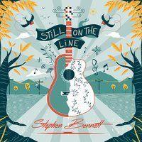 Stephen Bennett - Still On The Line