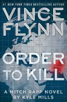 Order To Kill by Vince Flynn Available October 11
