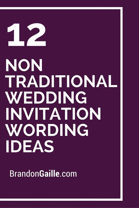 Non Traditional Wedding Invitation Wording could be nice ideas for your invitation template