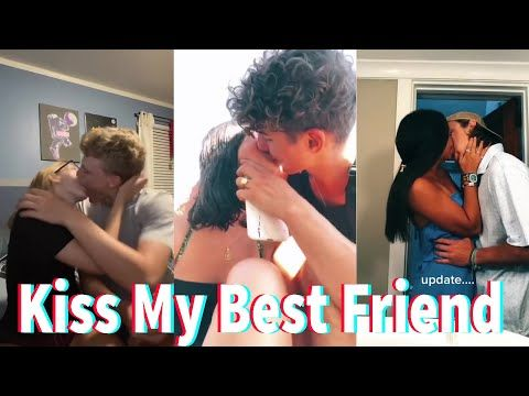 Today I Tried To Kiss My Best Friend Tiktok Compilation August 2020 4 Youtube Freaky Couples I Am Awesome Best Friends