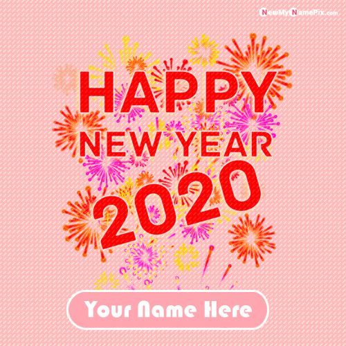Happy New Year 2020 Images With Name Download Free Happy Birthday Wishes Photos Happy New Year Images Happy New Year Wishes