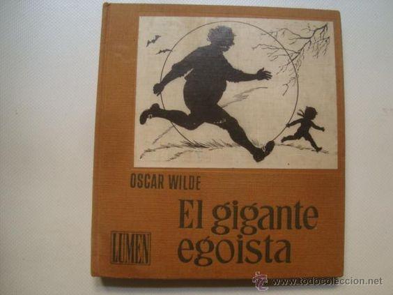 OSCAR WILDE 'EL GIGANTE EGOÍSTA Y OTROS CUENTOS' (LUMEN, 1960). ILUSTR. Mª ROSA SOLÁ. - Foto 1
