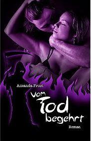 Lesendes Katzenpersonal: [Rezension] Amanda Frost - Vom Tod begehrt (Band 3...