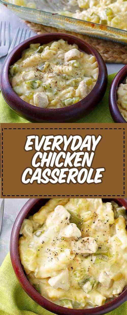 Everyday Chicken Casserole Recipe Yummy Dinners Casserole Recipes Main Dish Casseroles