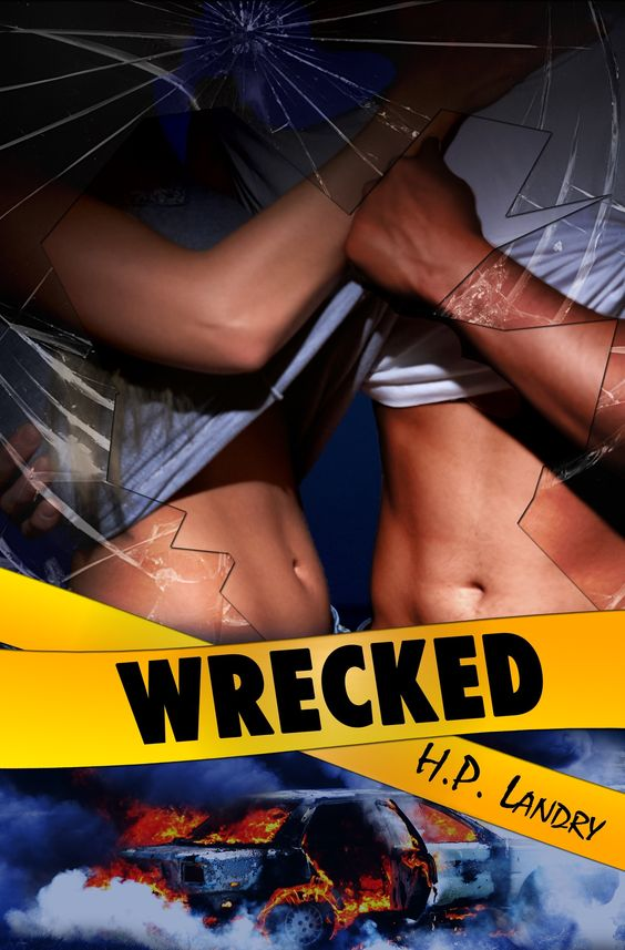 Wrecked by H.P. Landry
