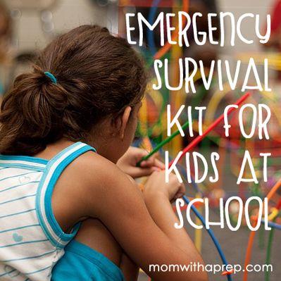 Make An Emergency Survival Kit For Kids At School