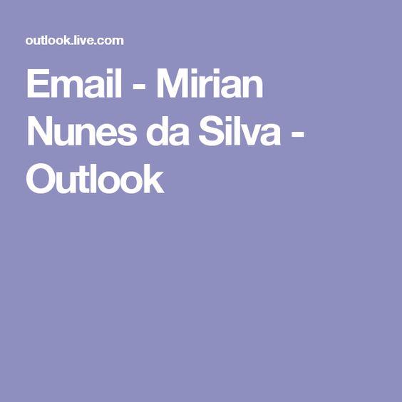 Email - Mirian Nunes da Silva - Outlook